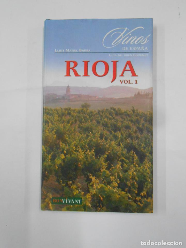 Libros de segunda mano: Vinos de España. Rioja. 2 Tomos - Barba, Lluís Manel. TDK351 - Foto 3 - 133243058