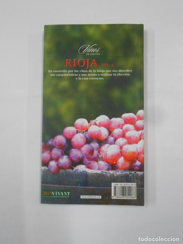 Libros de segunda mano: Vinos de España. Rioja. 2 Tomos - Barba, Lluís Manel. TDK351 - Foto 6 - 133243058