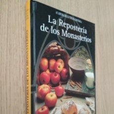 Libros de segunda mano: LA REPOSTERIA DE LOS MONASTERIOS. ACADEMIA DE LA COCINA ESPAÑOLA. NOBEL. 1999. Lote 133389362
