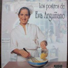 Libros de segunda mano: LOS POSTRES DE EVA ARGUIÑANO.. Lote 133441226