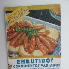 Livres d'occasion: BIBLIOTECA EL AMA DE CASA - ENBUTIDOS Y CONDIMENTO Nº 22 - G.BERNARD DE FERRER - EDITORIAL MOLINO . Lote 133452402