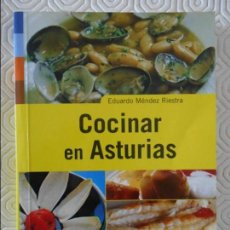 Libros de segunda mano: COCINAR EN ASTURIAS. EDUARDO MENDEZ RIESTRA. EDICIONES TREA, 2001. RUSTICA. 207 PAGINAS. 290 GRAMOS.. Lote 133522574
