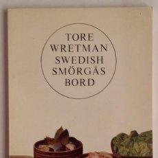 Libros de segunda mano: SWEDISH SMÖRGAS BORD. TORE WRETMAN. 1964. ORUM. 48 PÁGINAS. EN INGLÉS.. Lote 134306362
