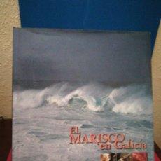 Libros de segunda mano: EL MARISCO EN GALICIA - RAFAEL ANSÓN - LUNWERG, 2003. Lote 134599633