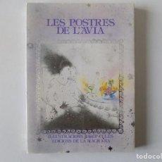 Libros de segunda mano: LIBRERIA GHOTICA. LES POSTRES DE L ´AVIA. ILUSTRACIONES DE JOSEP UCLÉS. 1981. GASTRONOMIA.. Lote 136021310