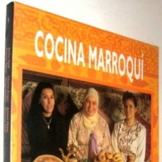 Libros de segunda mano: COCINA MARROQUI - AICHA SAIDI, FATIMA TAHIRI, NAIMA ANZAR, ATIQA QADARI Y OTRAS AUTORAS *. Lote 136383962