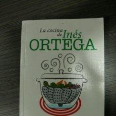 Libros de segunda mano: LA COCINA DE INÉS ORTEGA. Lote 136861414