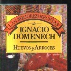 Libros de segunda mano: LAS MEJORES RECETAS. HUEVOS Y ARROCES. A-COCINA-868. Lote 136888562