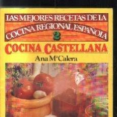 Libros de segunda mano: LAS MEJORES RECETAS DE LA COCINA REGIONAL ESPAÑOLA..COCINA CASTELLANA. Nº 2.A-COCINA-872. Lote 136892978