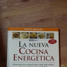 Libros de segunda mano: LA NUEVA COCINA ENERGÉTICA. MONTSE BRADFORD.. Lote 136951728