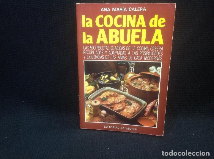 La Cocina De La Abuela 500 Recetas Clasicas De Sold Through