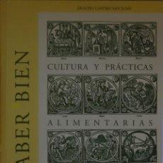Libros de segunda mano - SABER BIEN: CULTURA Y PRÁCTICAS ALIMENTARIAS EN LA RIOJA Arachu CASTRO SANJUAN - 137504682