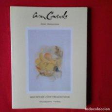 Libros de segunda mano: CASA CONSUELO. HOTEL-RESTAURANTE. RECETAS CON TRADICIÓN. OTUR (LUARCA-VALDES). 1993. . Lote 137835106