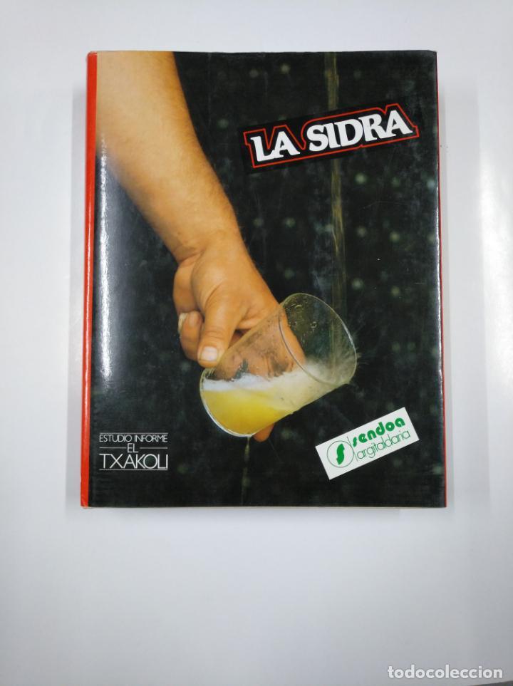 Libros de segunda mano: LA SIDRA. JOSE URIA IRASTORZA. SENDOA ARGITALDARIA. 1987 ESTUDIO INFORME TXAOKOLI. 2 TOMOS. TDK338 - Foto 6 - 139441962