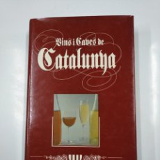 Libros de segunda mano: VINS I CAVES DE CATALUNYA. - TOLOSA I SALA, LLUIS. TDK207. Lote 139453054
