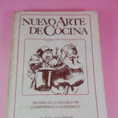Libros de segunda mano: LIBRO-PEQUEÑO-NUEVO ARTE DE COCINA-SACADO DE LA ESCUELA DE LA EXPERIENCIA ECONÓMICA-JUAN ALTIMIRAS. Lote 139482602