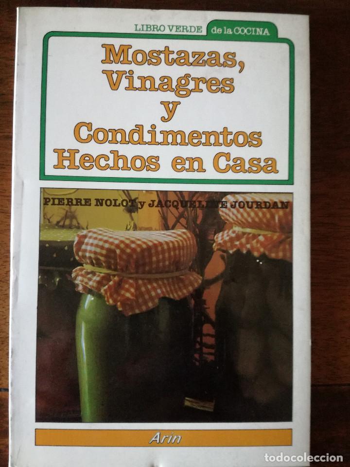 Libros de segunda mano: Mostazas, vinagres y condimentos hechos en casa libro verde de la cocina Arín nuevo 1983 - Foto 2 - 139499082