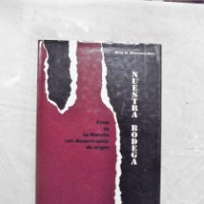 Libros de segunda mano - NUESTRA BODEGA VINOS DE LA MANCHA CON DENOMINACION DE ORIGEN DE RENE H. MONTARCE - RIEU - 140169078