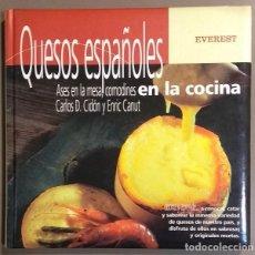 Libros de segunda mano: QUESOS ESPAÑOLES.ASES EN LA MESA,COMODINES EN LA COCINA.CARLOS D.CIDÓN & ENRIC CANUT.MUY BUEN ESTADO. Lote 140183890