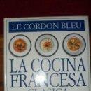 Libros de segunda mano: LA COCINA FRANCESA CLASICA. Lote 140218750
