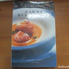 Libros de segunda mano: CARME RUSCALLEDA, DEL PLAT A LA VIDA. JAUME COLL. LA MAGRANA. Lote 140572370