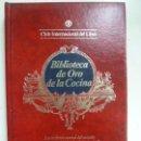 Libros de segunda mano: BIBLIOTECA DE ORO DE LA COCINA. NÚMERO 38. 1984. Lote 141191546