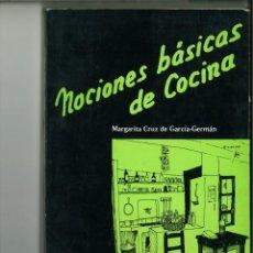Libros de segunda mano: NOCIONES BÁSICAS DE COCINA. MARGARITA CRUZ DE GARCÍA-GERMÁN. Lote 141305602