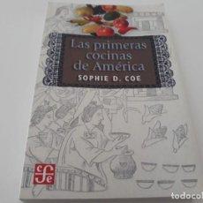 Libros de segunda mano: LAS PRIMERAS COCINAS DE AMÉRICA. 1ª EDICIÓN ESPAÑOLA INCA MAYAS VIRREINAT. Lote 141553098