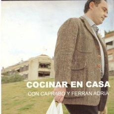 Libros de segunda mano: COCINAR EN CASA - CON CAPRABO Y FERRAN ADRIA. Lote 141619557