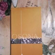 Libros de segunda mano: OSONA. TERRA DE CUINA - EN CATALÀ. Lote 141714070