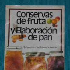 Libros de segunda mano: CONSERVAS DE FRUTA Y ELABORACIÓN DE PAN. Lote 142587770