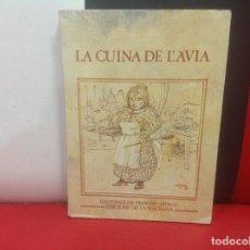 Libros de segunda mano: LA CUINA DE L' AVIA - ILUSTRACIONS FRANCESC ARTIGAU - EDICION LA MAGRANA - 1979. Lote 143182042
