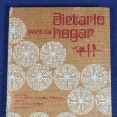 Libros de segunda mano: DIETARIO PARA SU HOGAR 1972 AGENDA RECETAS MENUS CONSEJOS. Lote 143190010