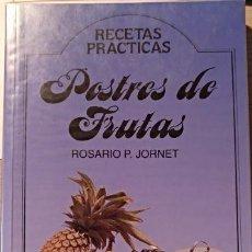Libros de segunda mano: POSTRES DE FRUTAS. - JORNET, ROSARIO P.. Lote 143234792