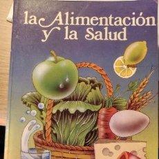 Libros de segunda mano: LA ALIMENTACION Y LA SALUD. - SCHNEIDER, DR. ERNESTO.. Lote 143234796