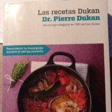 Libros de segunda mano: LAS RECETAS DUKAN. NO CONSIGO ADELGAZAR EN 350 RECETAS FACILES. - DUKAN, PIERRE.. Lote 143234828