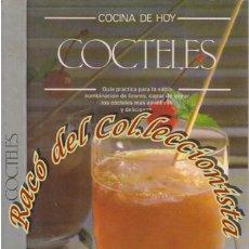 Libros de segunda mano: COCTELES, COCINA DE HOY, EDITORIAL ALTORREY, 1995. Lote 143322586