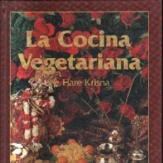 Libros de segunda mano: LA COCINA VEGETARIANA DE HARE KRISNA. A-COCINA-891. Lote 143330326