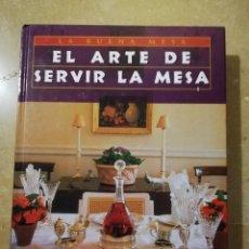 Libros de segunda mano: EL ARTE DE SERVIR LA MESA (ANNIE PERRIER). Lote 145216746