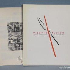 Libros de segunda mano: MADRID FUSION. I CONGRESO INTERNACIONAL DE GASTRONOMIA. Lote 145846134