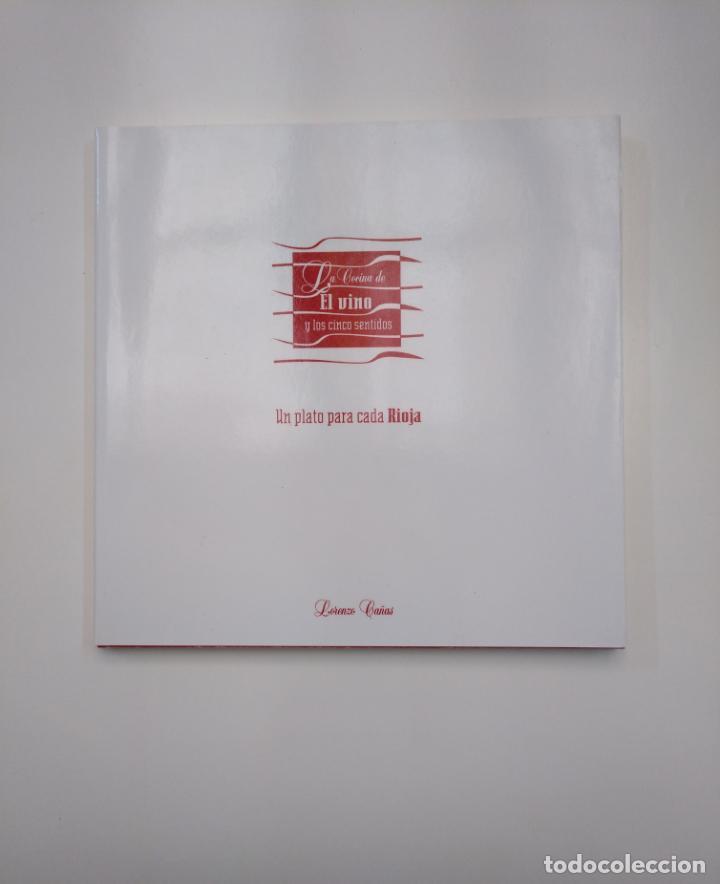 UN PLATO PARA CADA RIOJA. LA COCINA DE EL VINO Y LOS CINCO SENTIDOS. LORENZO CAÑAS. TDK357IER (Libros de Segunda Mano - Cocina y Gastronomía)