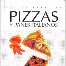 Libros de segunda mano: PIZZAS Y PANES ITALIANOS - SARA BUSH. Lote 147247898
