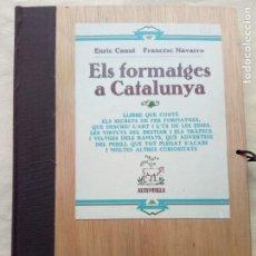 Libros de segunda mano: ELS FROTMATGES A CATALUÑA. Lote 147374942