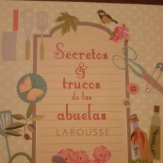 Libros de segunda mano: SECRETOS Y TRUCOS DE LA ABUELA. Lote 152068314
