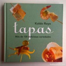 Libros de segunda mano: TAPAS,DE KOLDO ROYO - CÍRCULO DE LECTORES (BARCELONA) - AÑO 2004. Lote 147554086