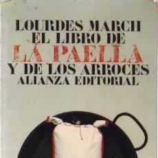 Libros de segunda mano: EL LIBRO DE LA PAELLA Y DE LOS ARROCES / LOURDES MARCH ; ILUSTRACIONES ANTONIO SANTURIO . Lote 147559258