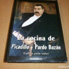 Libros de segunda mano: LA COCINA DE PICADILLO Y PARDO BAZAN - ELCONSIDERADO MEJOR LIBRO DE GASTRONOMIA DE TODOS LOS TIEMPOS. Lote 147570678