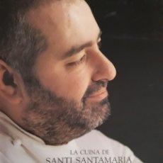 Libros de segunda mano: SANTI SANTAMARÍA - L'ÉTICA DEL GUST. Lote 147594338