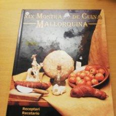 Libros de segunda mano: XIX MOSTRA DE CUINA MALLORQUINA. RECEPTARI 2003. Lote 147729010