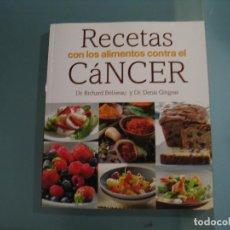 Libros de segunda mano: RECETAS CON ALIMENTOS CONTRA EL CANCER. Lote 147755454